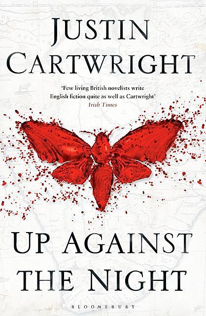 Up Against the Night, Justin Cartwright