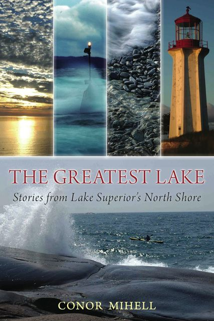 The Greatest Lake, Conor Mihell