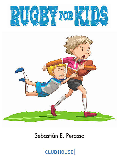 Rugby for Kids, Sebastián E. Perasso