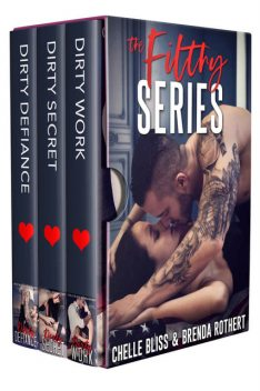 Filthy Series, Chelle, Bliss, brenda, rothert
