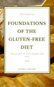 Foundations of the gluten-free diet, Jessica Caplain