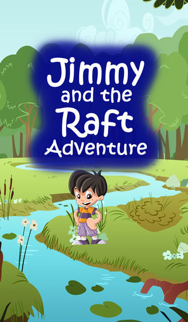 Jimmy And The Raft Adventure, Speedy Publishing