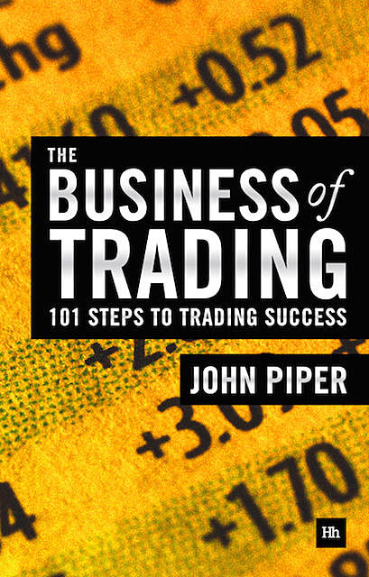 The Business of Trading, John Piper