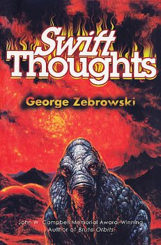 Swift Thoughts, George Zebrowski
