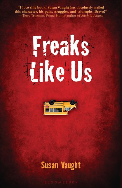 Freaks Like Us, Susan Vaught
