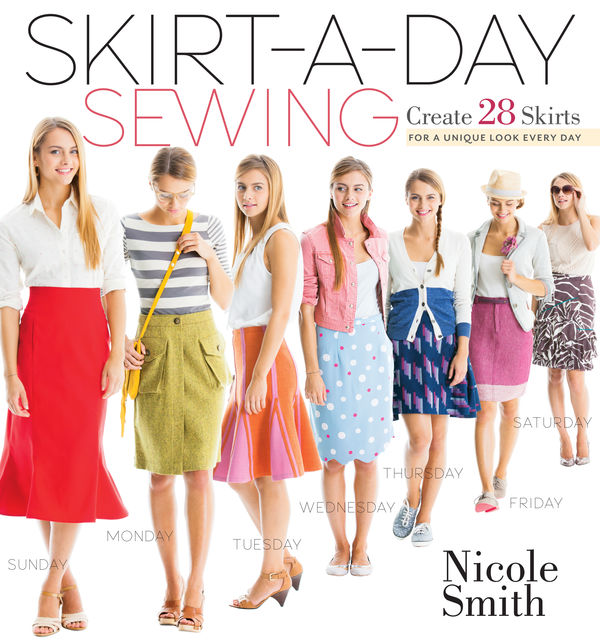 Skirt-a-Day Sewing, Nicole Smith