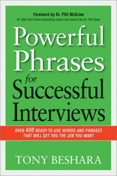 Powerful Phrases for Successful Interviews, Phil McGraw, Tony Beshara
