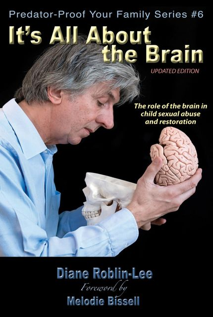 It's All About the Brain, Diane E. Roblin-Lee