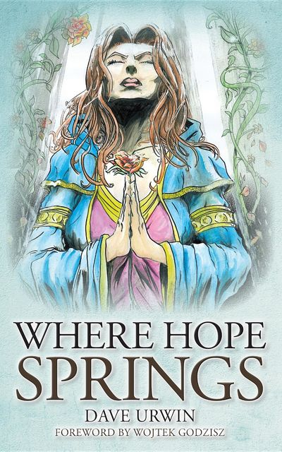 Where Hope Springs, Dave Urwin