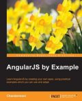 AngularJS by Example, Chandermani