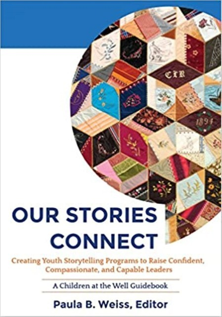Our Stories Connect, Paula B. Weiss