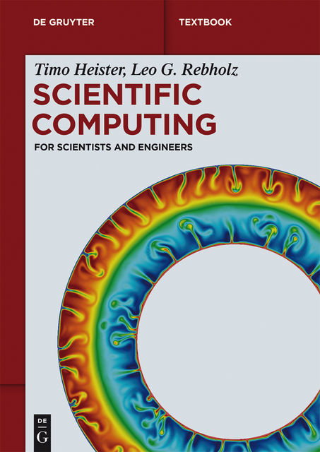 Scientific Computing, Leo G.Rebholz, Timo Heister