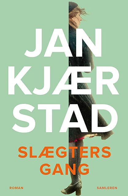 Slægters gang, Jan Kjærstad