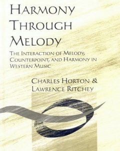Workbook for Harmony Through Melody, Charles Horton, Lawrence Ritchey