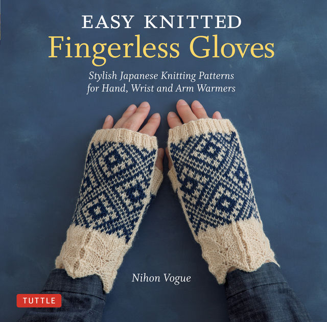 Easy Knitted Fingerless Gloves, Nihon Vogue