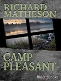 Camp Pleasant, Richard Matheson