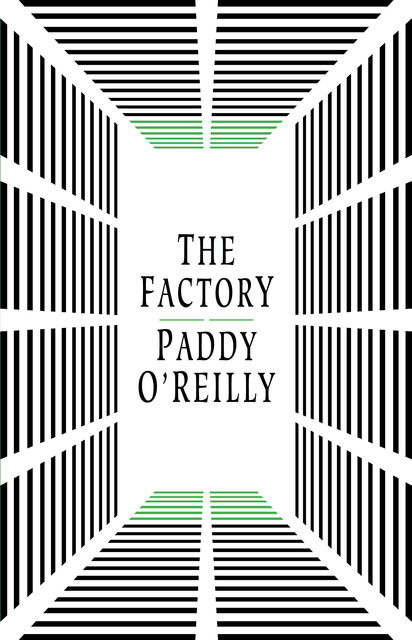 The Factory, Paddy O'Reilly