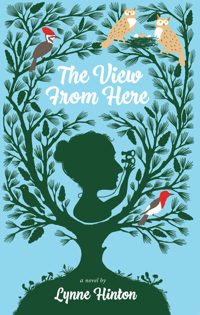 The View From Here, Lynne Hinton