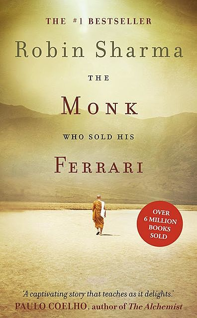The Monk Who Sold His Ferrari, Robin Sharma
