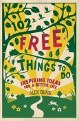 102 Free Things to Do, Alex Quick