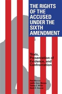 Rights of the Accused Under The Sixth Amendment, David Duncan