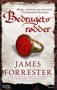 Bedragets rødder, James Forrester