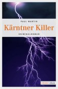 Kärntner Killer, Paul Martin