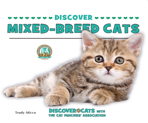 Discover Mixed-Breed Cats, Trudy Micco