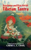 Teachings and Practice of Tibetan Tantra, Garma Chang