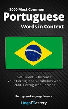 2000 Most Common Portuguese Words in Context, Lingo Mastery