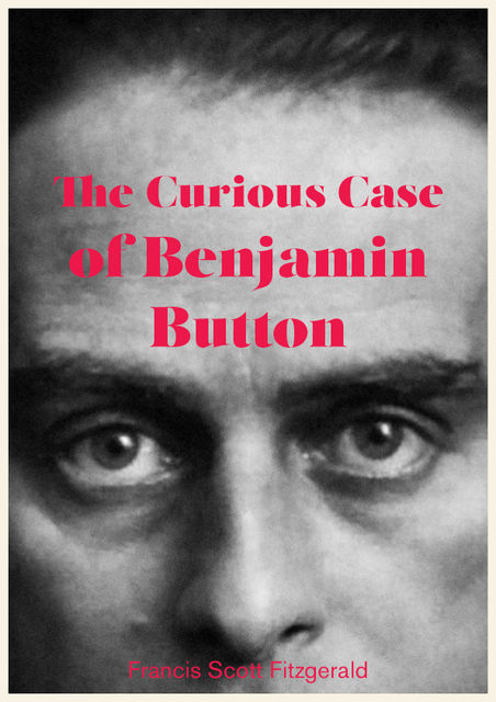 The Curious Case of Benjamin Button, Francis Scott Fitzgerald