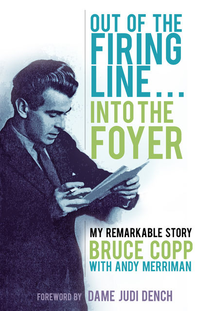 Out of the Firing LineInto the Foyer, Andy Merriman, Bruce Copp