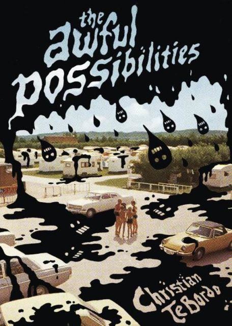 The Awful Possibilities, Christian TeBordo