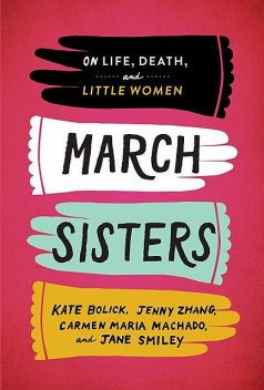 March Sisters, Kate Bolick