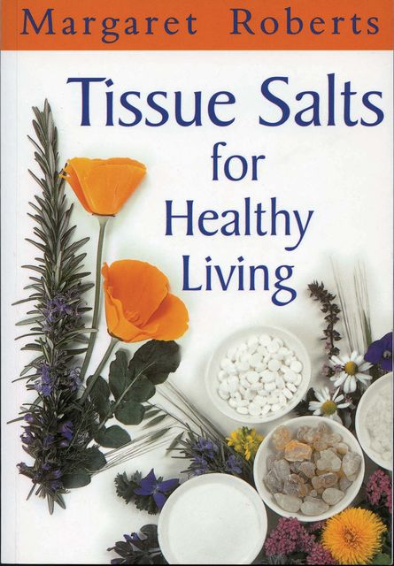 Tissue Salts for Healthy Living, Margaret Roberts