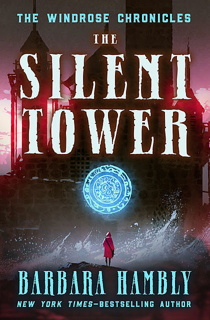 The Silent Tower, Barbara Hambly