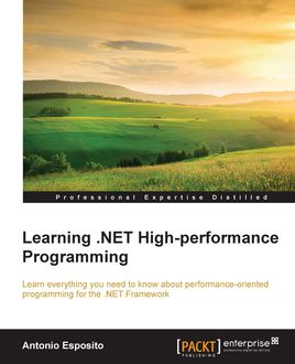 Learning. NET High-performance Programming, Antonio Esposito