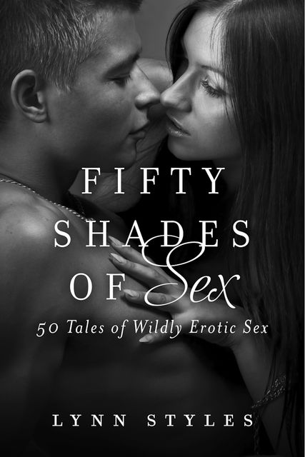 Fifty Shades of Sex, Lynn Styles
