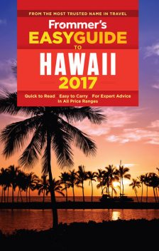Frommer's EasyGuide to Hawaii 2017, Jeanette Foster