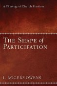 The Shape of Participation, L.Roger Owens