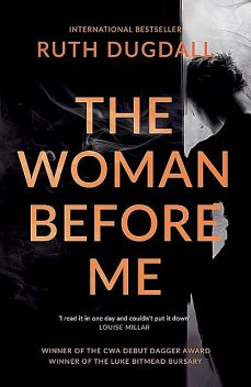 The Woman Before Me, Ruth Dugdall