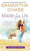 Made for Us, Samantha Chase