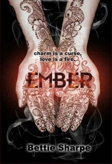 Ember, Bettie Sharpe