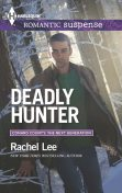 Deadly Hunter, Rachel Lee