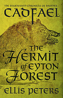 The Hermit Of Eyton Forest, Ellis Peters