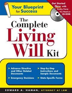 Complete Living Will Kit, Edward A Haman