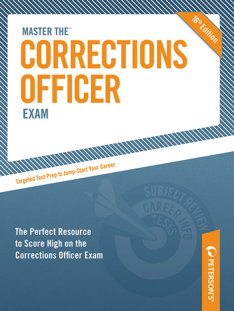 Master the Corrections Officer Exam, Peterson's