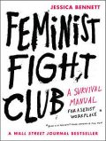 Feminist Fight Club, Jessica Bennett