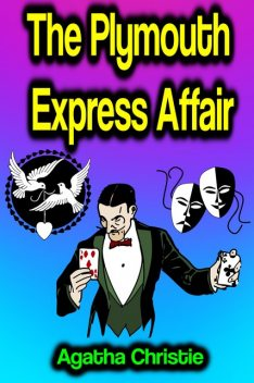 The Plymouth Express, Agatha Christie