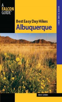 Best Easy Day Hikes Albuquerque, Bruce Grubbs
